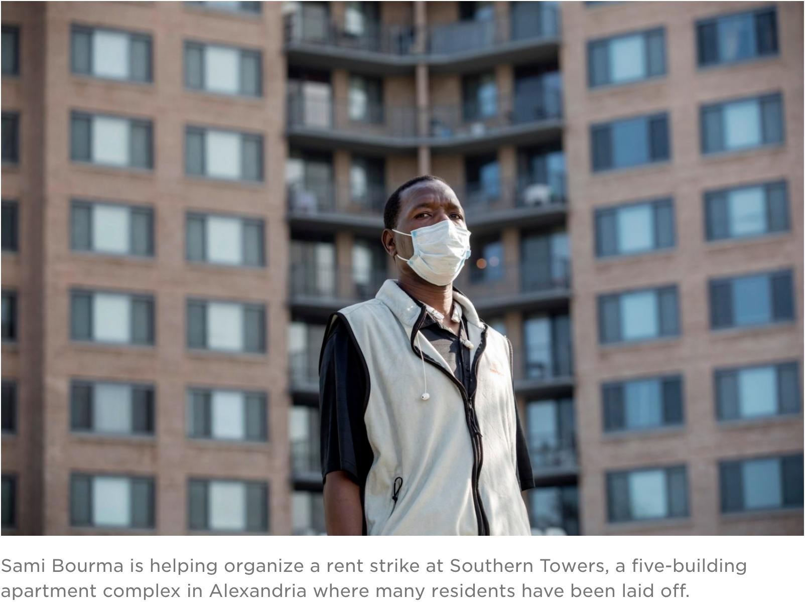 Sami Bourma is helping organizing a rent strike at Southern Towers, a five-building apartment complex in Alexandria where many residents have been laid off.
